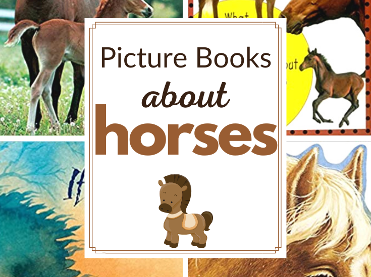 Fill your book baskets withhorse books for kids.This collection of fiction and nonfiction picture books is perfect for animal lovers!