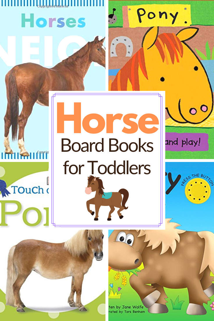 Introduce little ones to horses with this amazing collection of horse picture books for toddlers! These board books are perfect for kids 1-3.