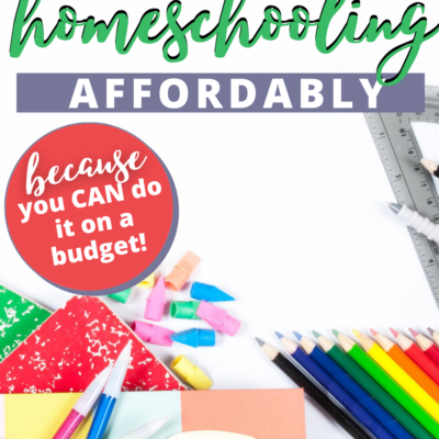 How to Make Homeschooling Affordable