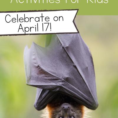 Bat Appreciation Day Activities for Kids