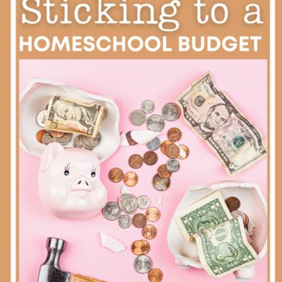 Sticking to a Homeschool Budget